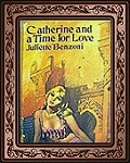 Catherine and a time for love
