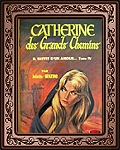 Catherine,des grands chemins