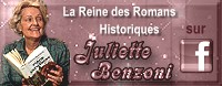click to come to Juliette Benzoni's facebook page - moderators Mistral and Frédérique