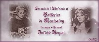 "image - logo for Facebook page ""the friends of Catherine de Montsalvy. Modertated by Linda and Frédérique"